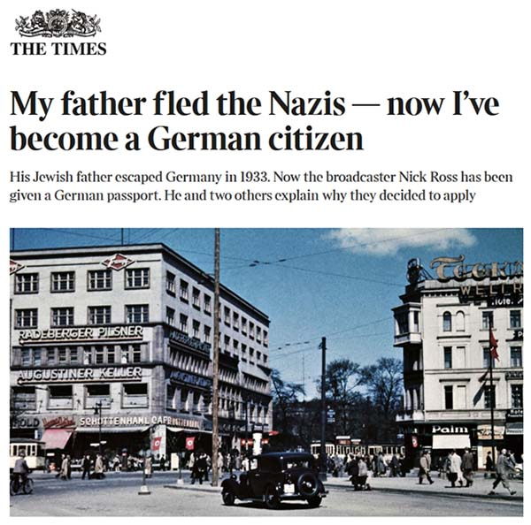 The Times - My father fled the Nazis – now I've become a German citizen